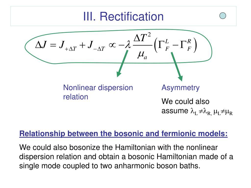 III. Rectification