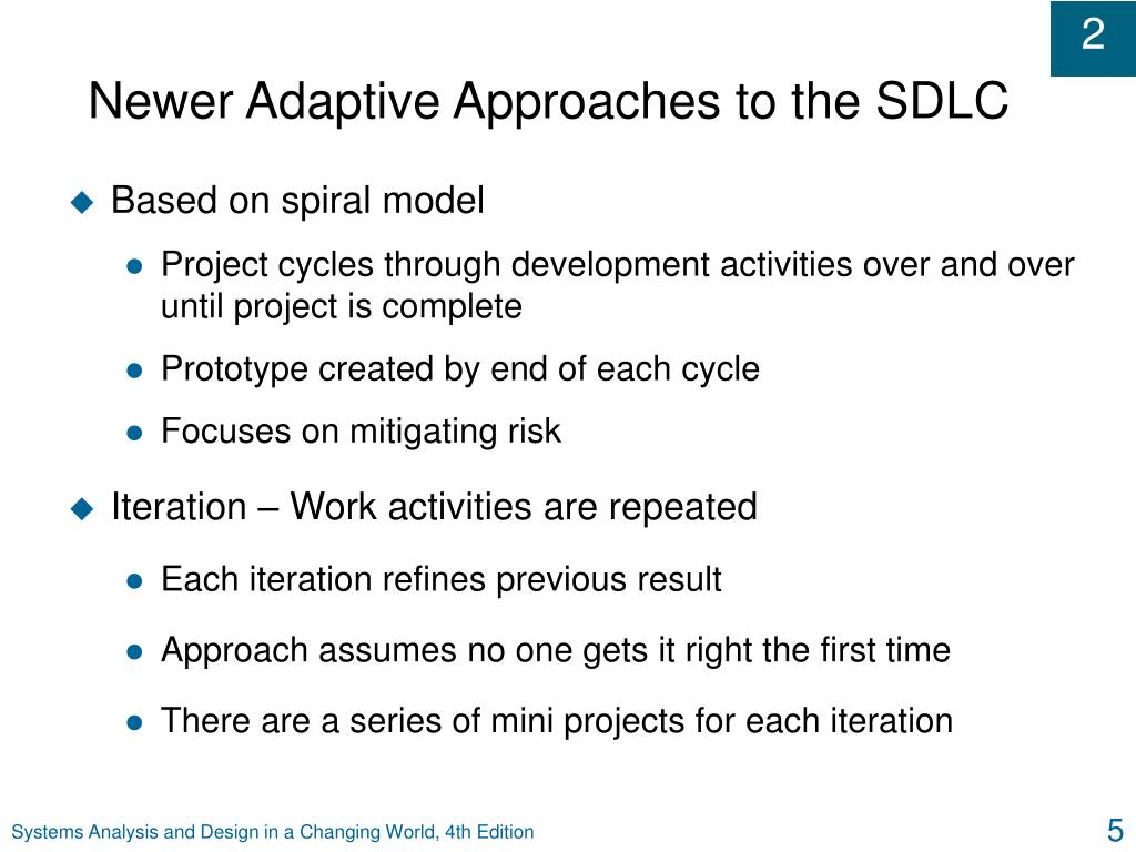 Newer Adaptive Approaches to the SDLC