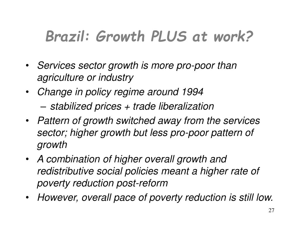 Brazil: Growth PLUS at work?