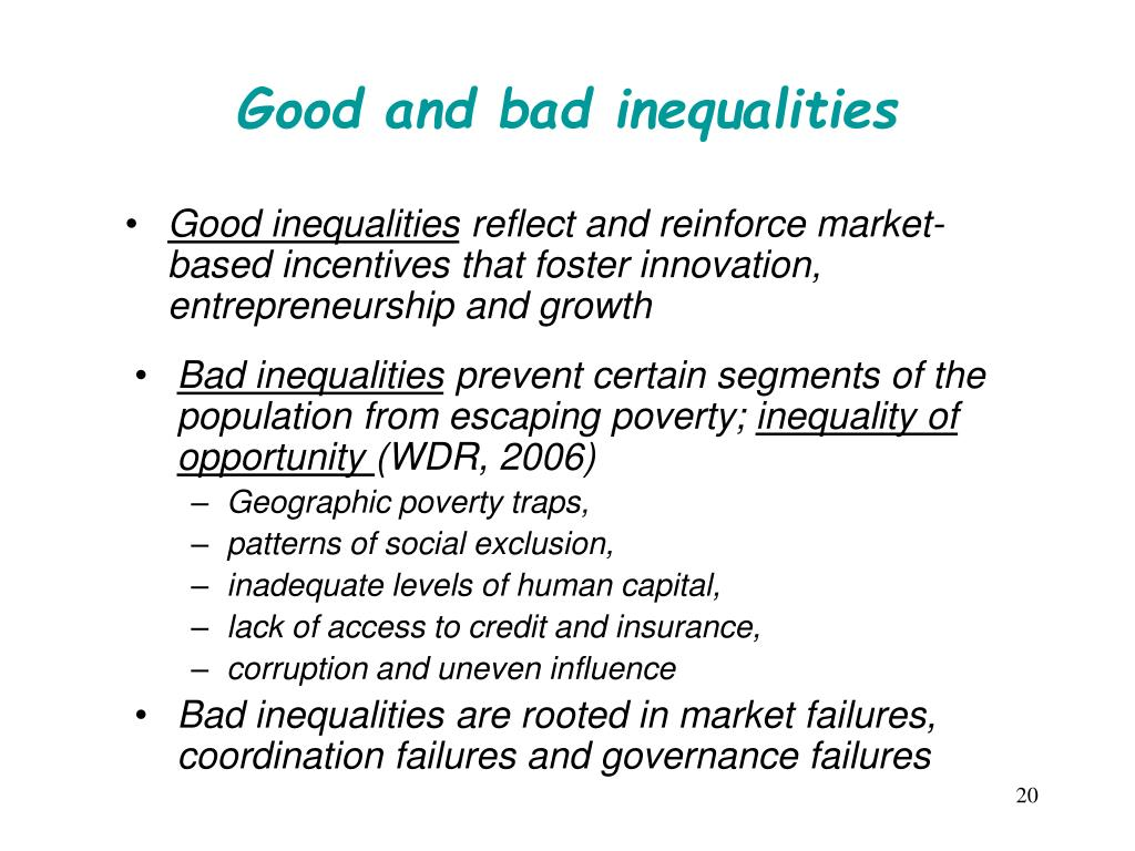 Good and bad inequalities
