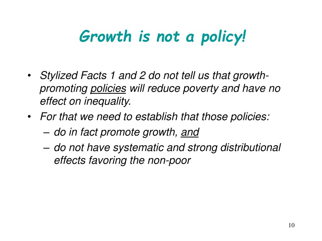 Growth is not a policy!