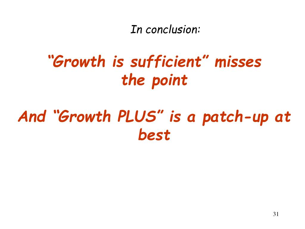 """Growth is sufficient"" misses"
