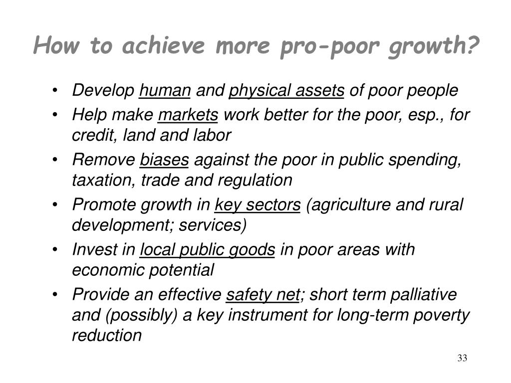 How to achieve more pro-poor growth?