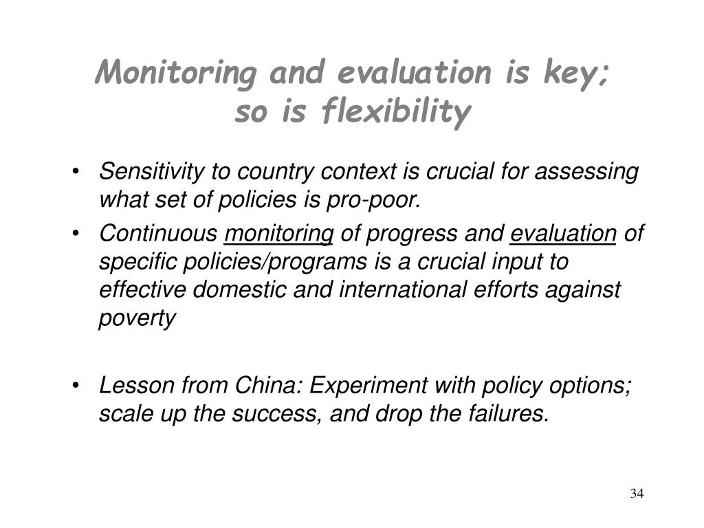 Monitoring and evaluation is key;