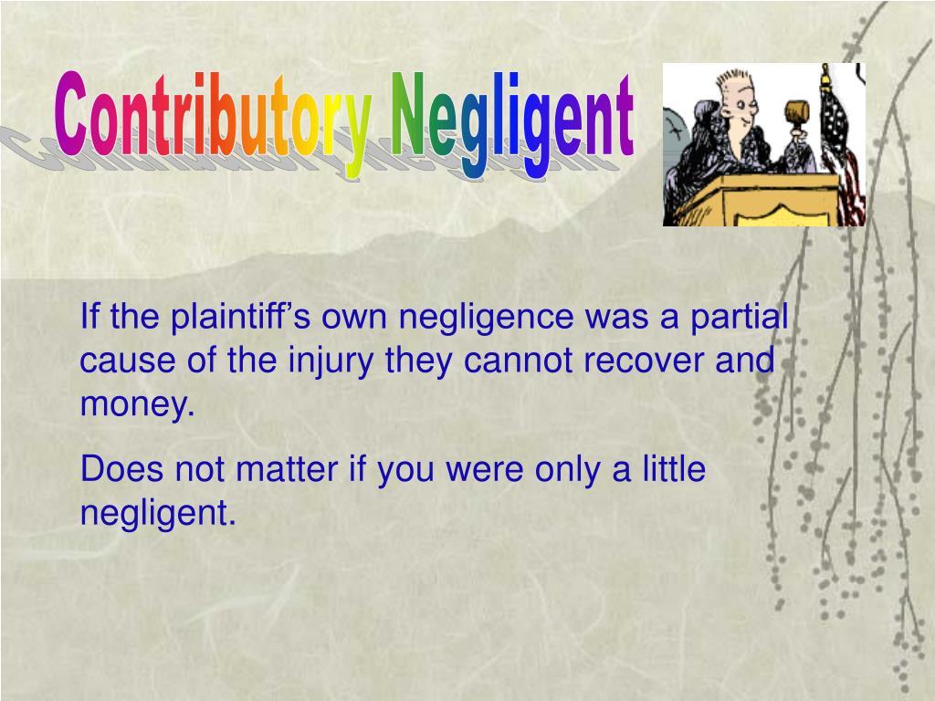 Contributory Negligent