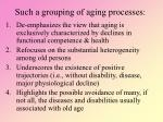 such a grouping of aging processes