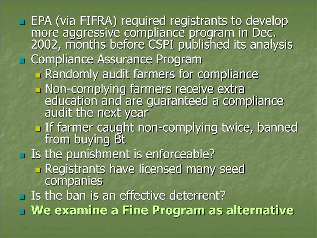 EPA (via FIFRA) required registrants to develop more aggressive compliance program in Dec. 2002, months before CSPI published its analysis