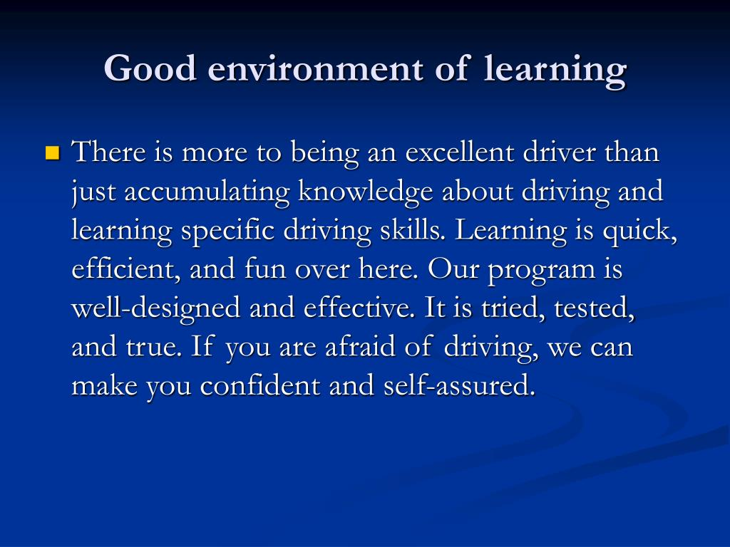 Good environment of learning