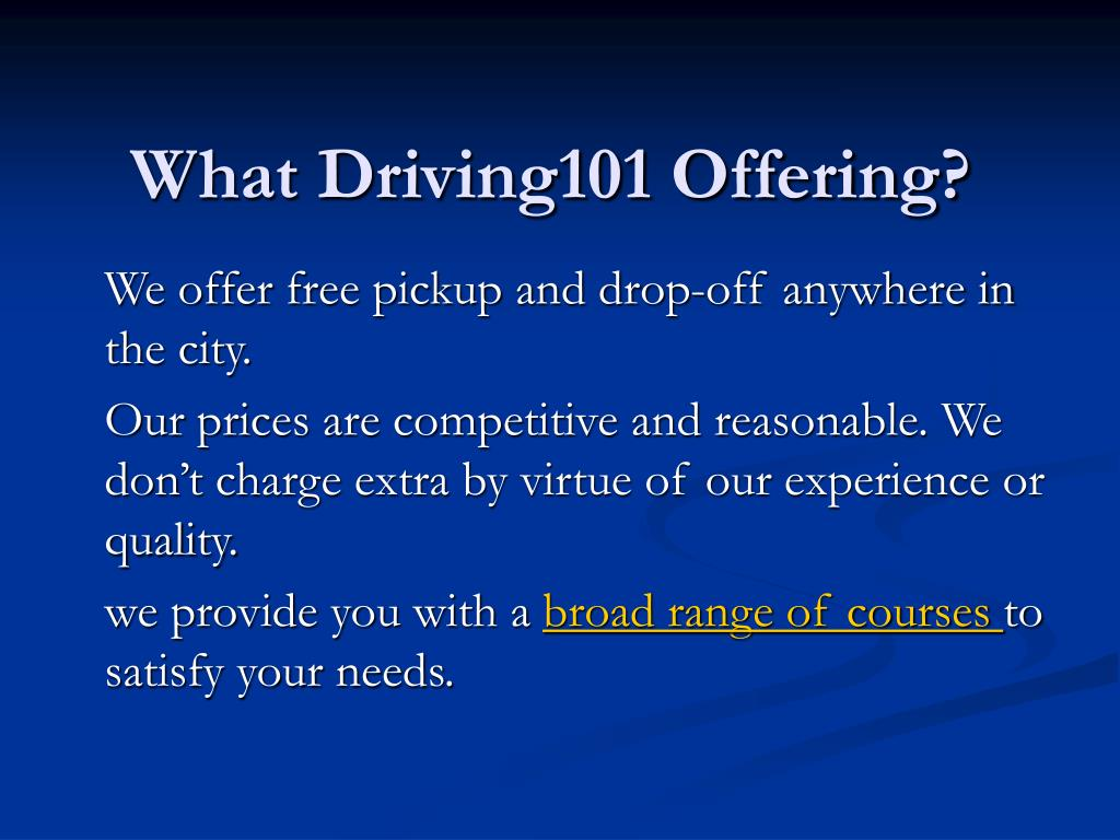 What Driving101 Offering?