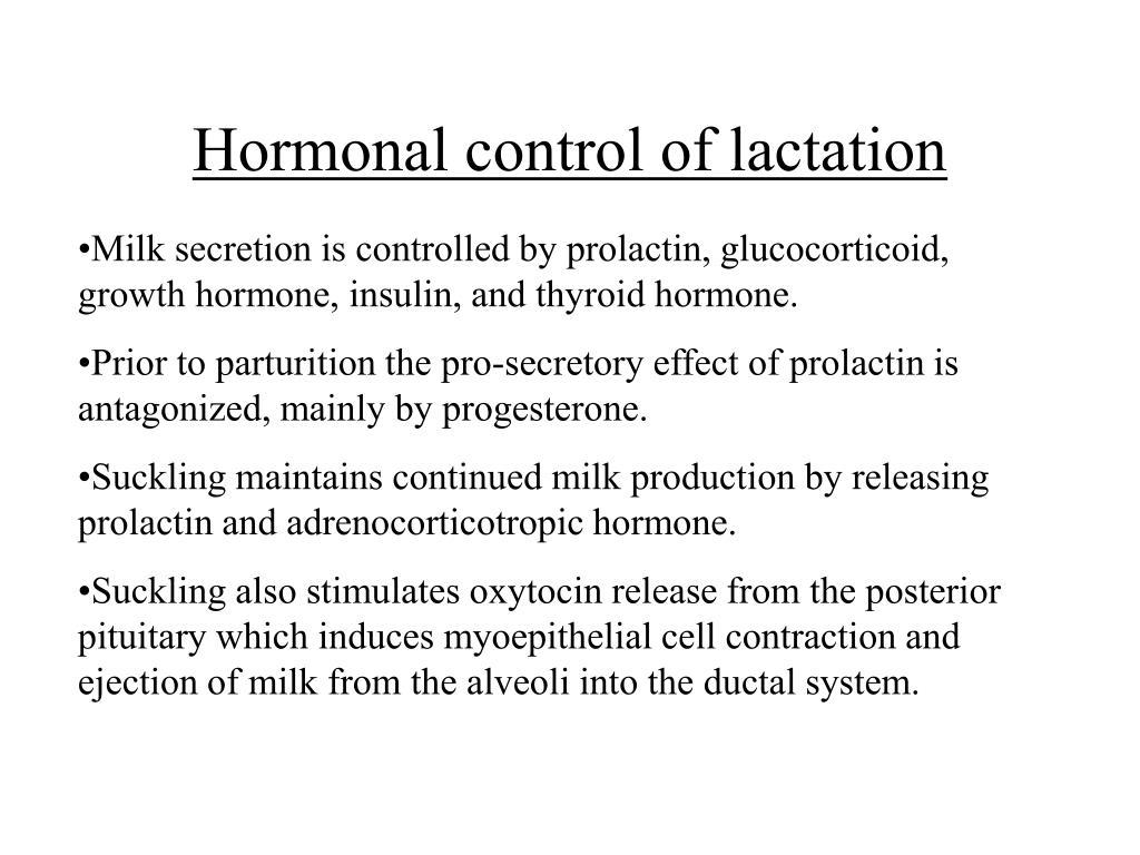 Hormonal control of lactation