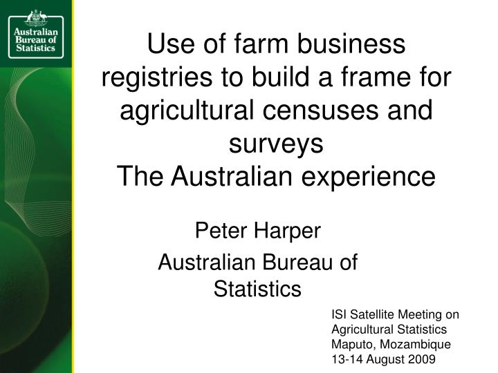 Use of farm business registries to build a frame for agricultural censuses and surveys