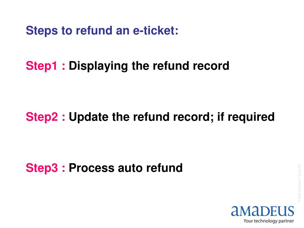 Steps to refund an e-ticket: