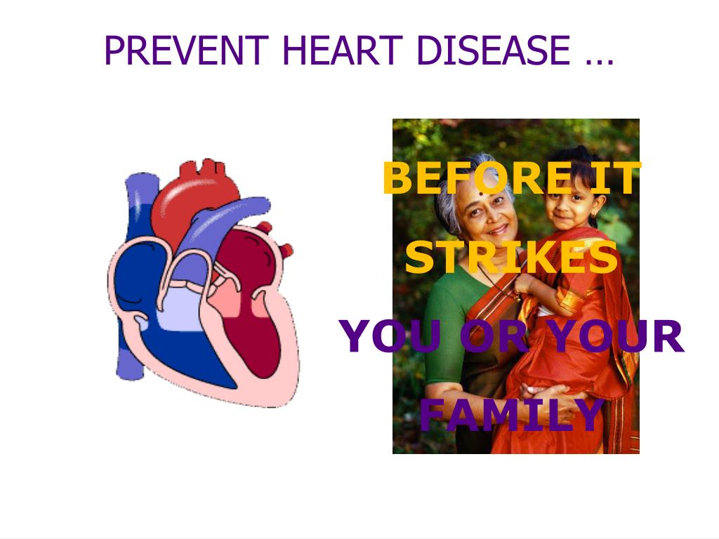 PREVENT HEART DISEASE …
