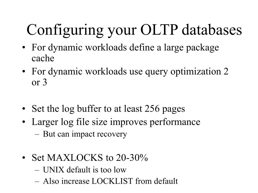 Configuring your OLTP databases