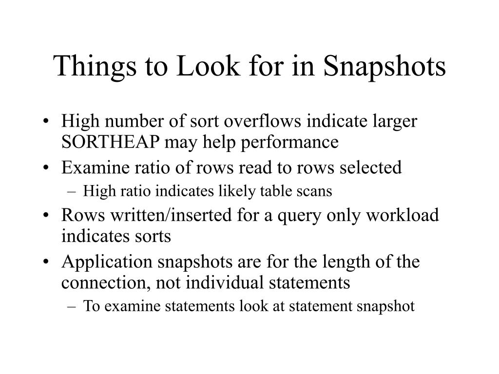 Things to Look for in Snapshots