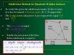 subdivision methods for quadratic b spline surfaces52