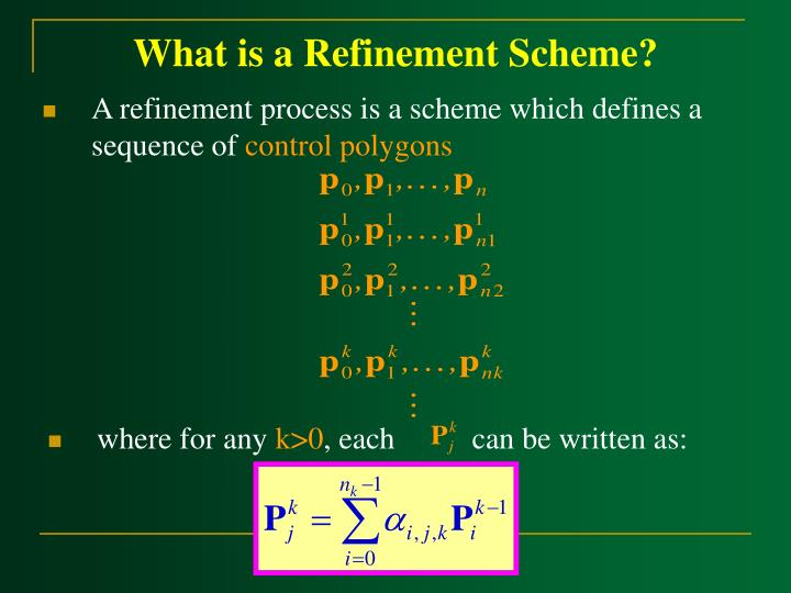 What is a refinement scheme