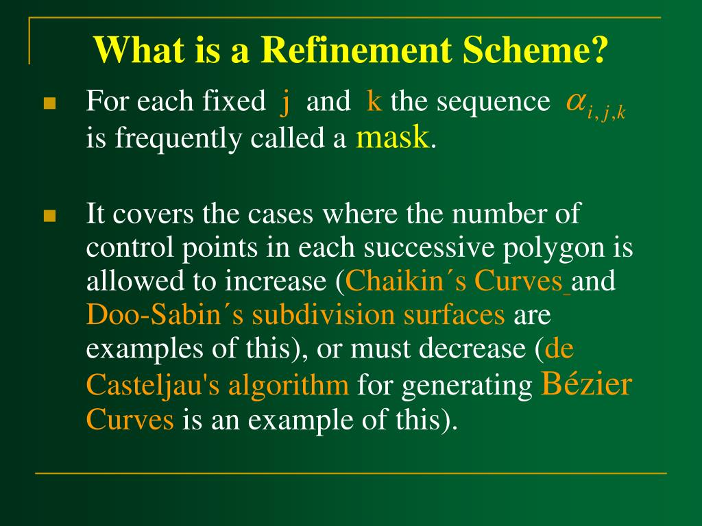 What is a Refinement Scheme?