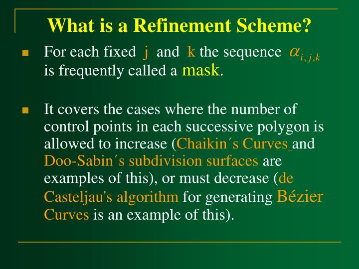 What is a refinement scheme3