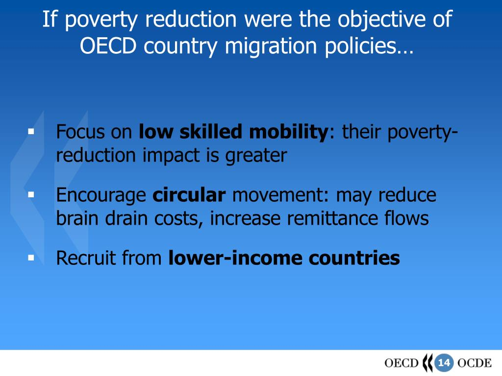 If poverty reduction were the objective of OECD country migration policies…