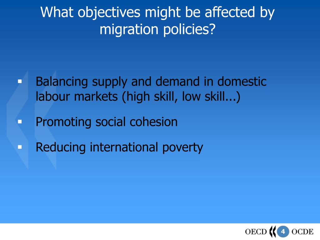 What objectives might be affected by migration policies?