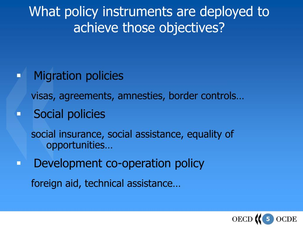 What policy instruments are deployed to achieve those objectives?