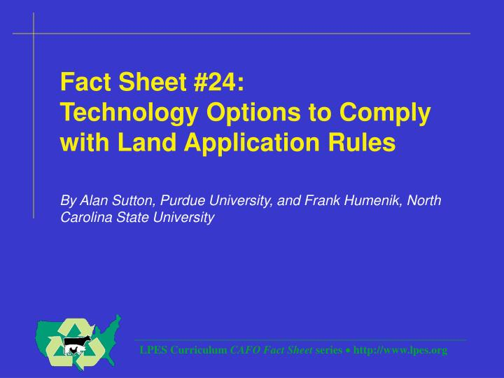 Fact sheet 24 technology options to comply with land application rules l.jpg