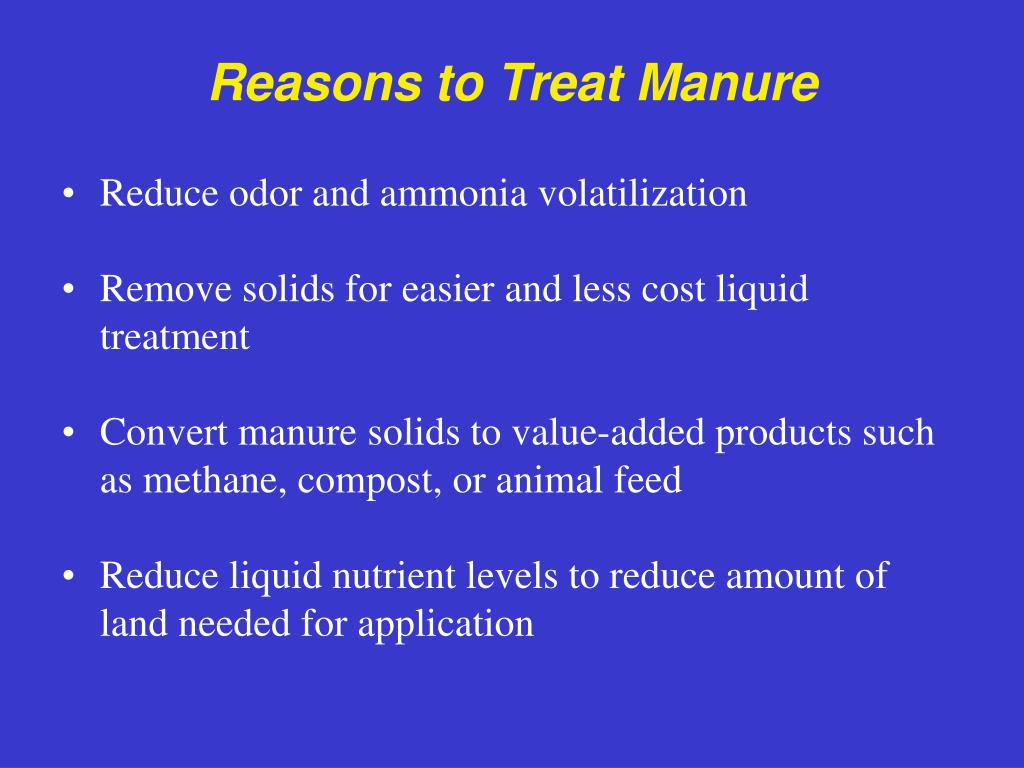 Reasons to Treat Manure