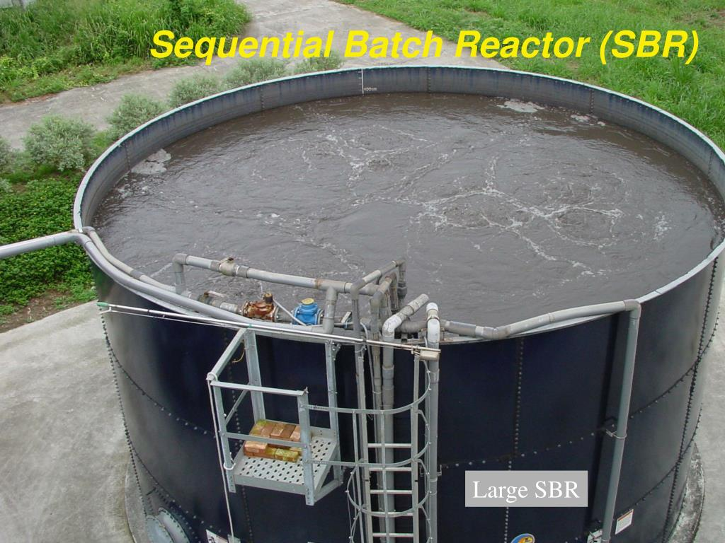 Sequential Batch Reactor (SBR)