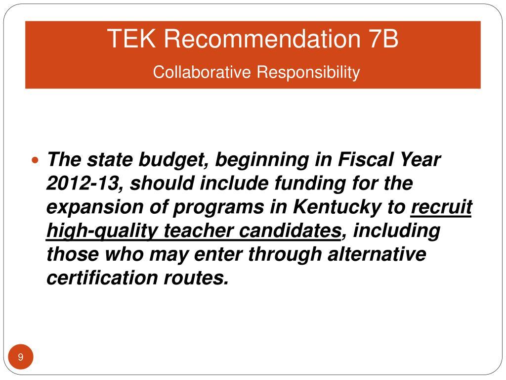 TEK Recommendation 7B