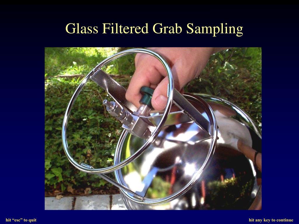 Glass Filtered Grab Sampling