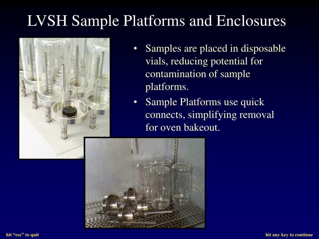 LVSH Sample Platforms and Enclosures