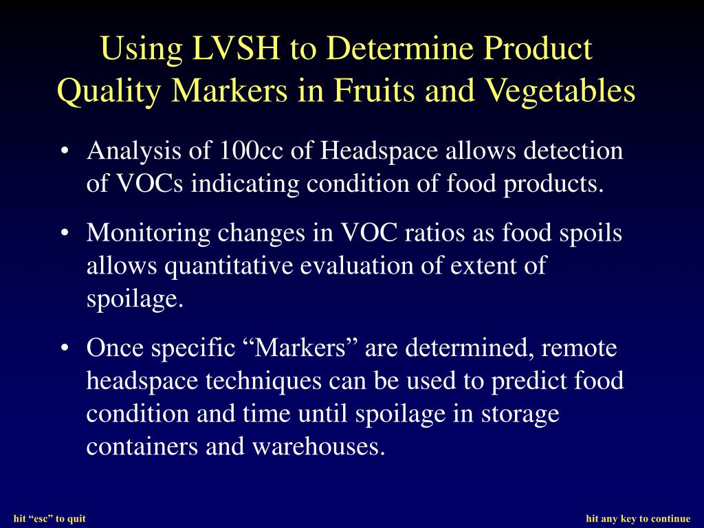 Using LVSH to Determine Product Quality Markers in Fruits and Vegetables