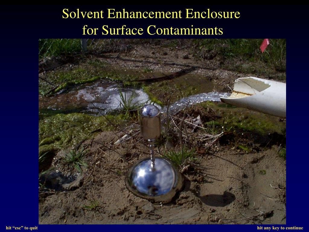 Solvent Enhancement Enclosure