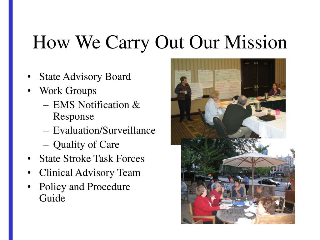 How We Carry Out Our Mission