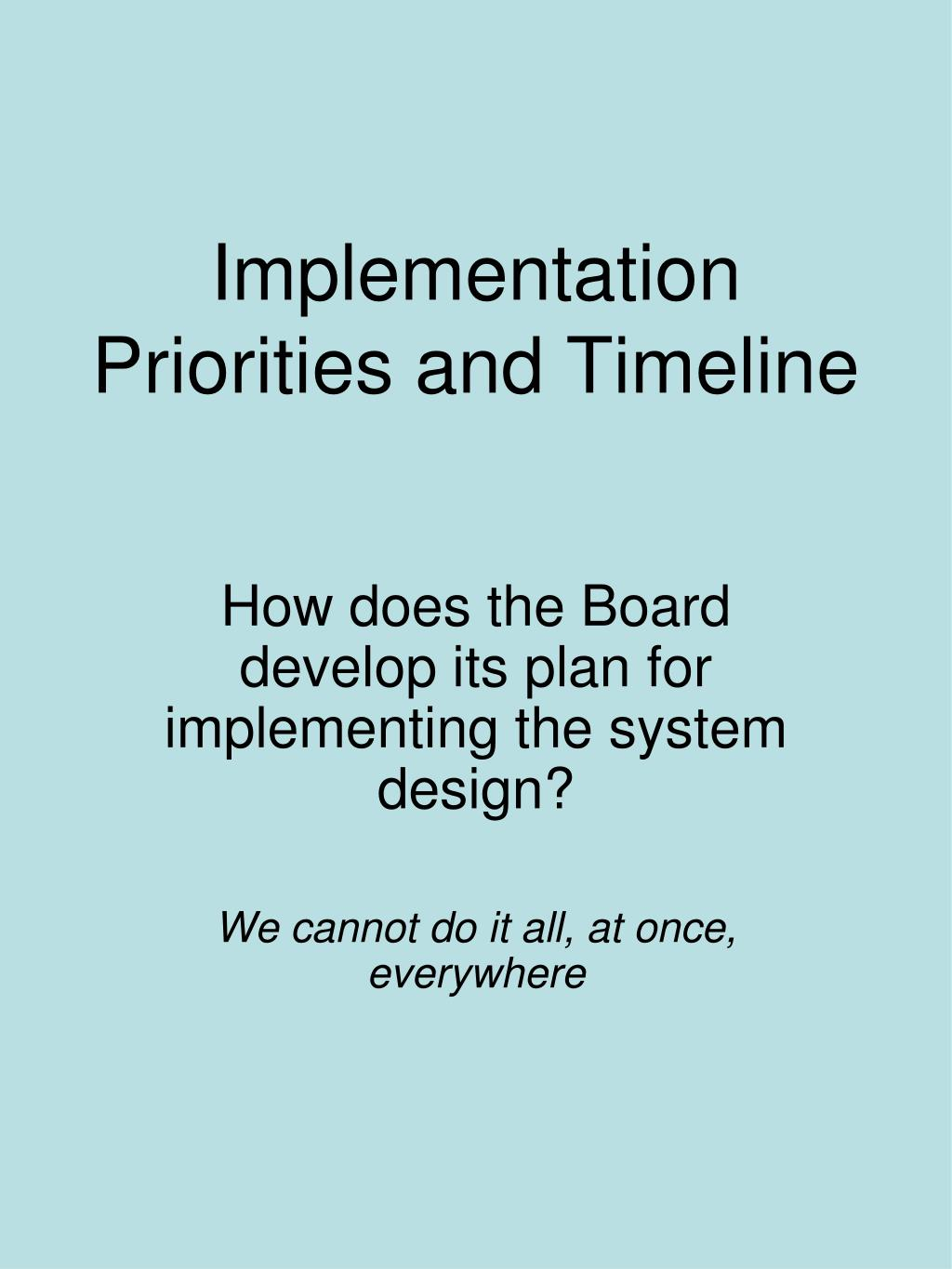 Implementation Priorities and Timeline