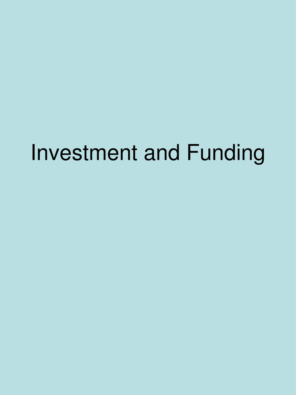 Investment and Funding