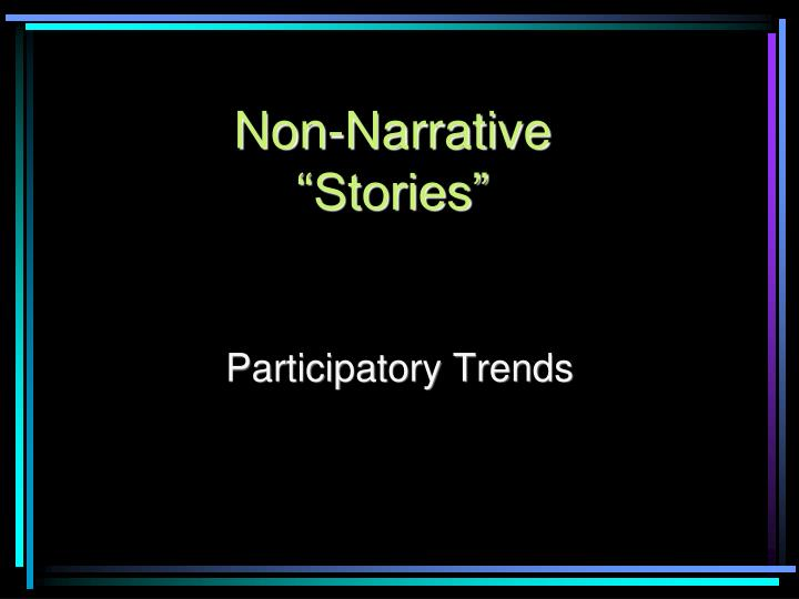 Non-Narrative