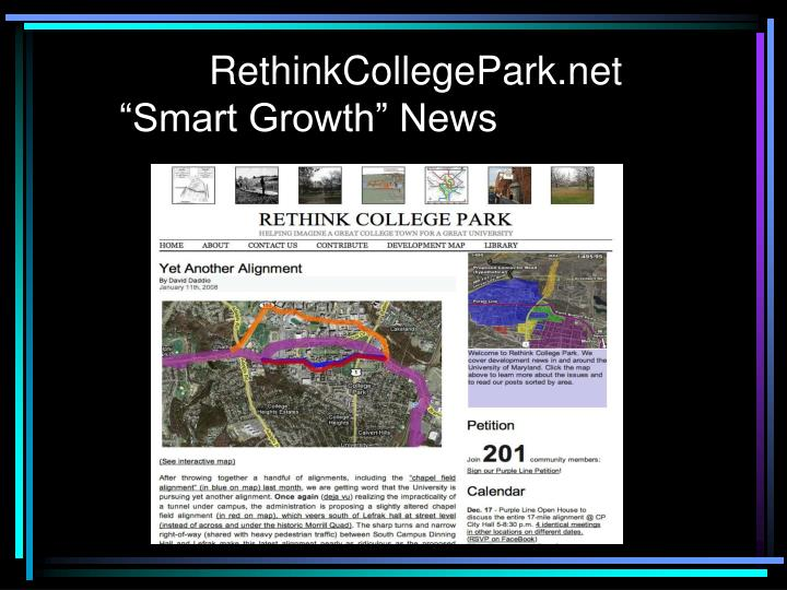 "RethinkCollegePark.net     ""Smart Growth"" News"