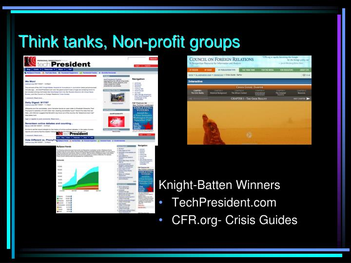 Think tanks, Non-profit groups