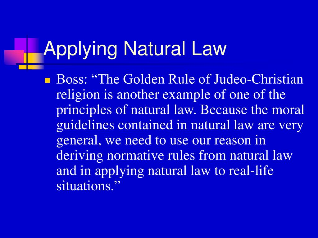 Applying Natural Law