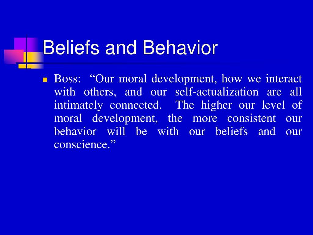 Beliefs and Behavior