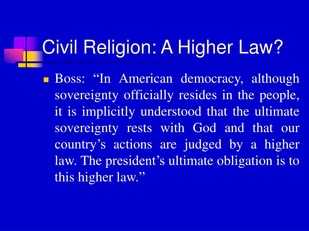 Civil Religion: A Higher Law?