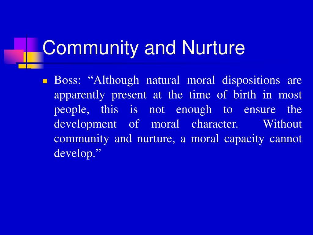 Community and Nurture