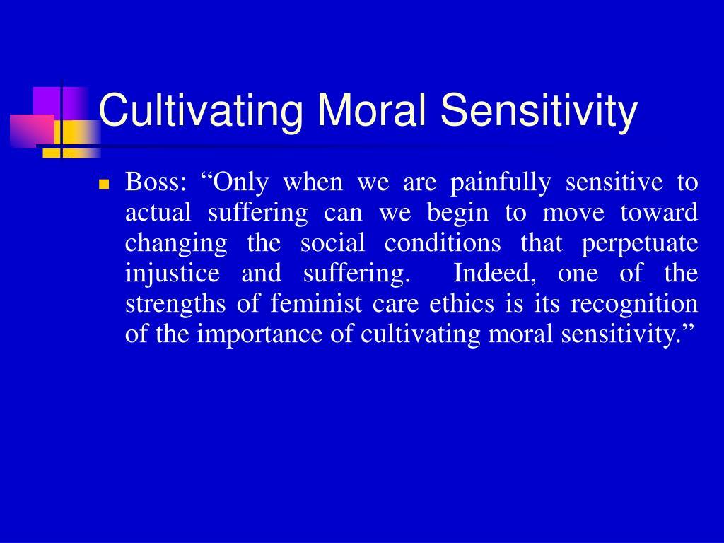 Cultivating Moral Sensitivity