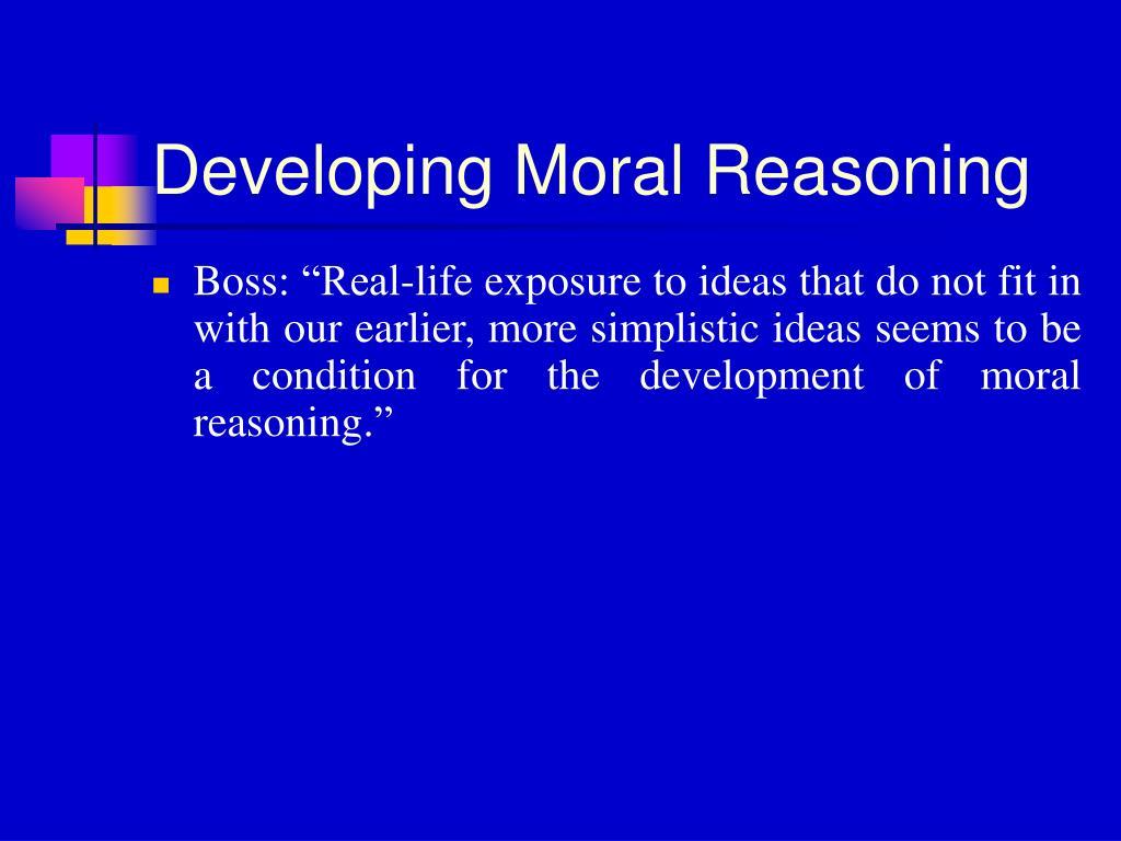 Developing Moral Reasoning