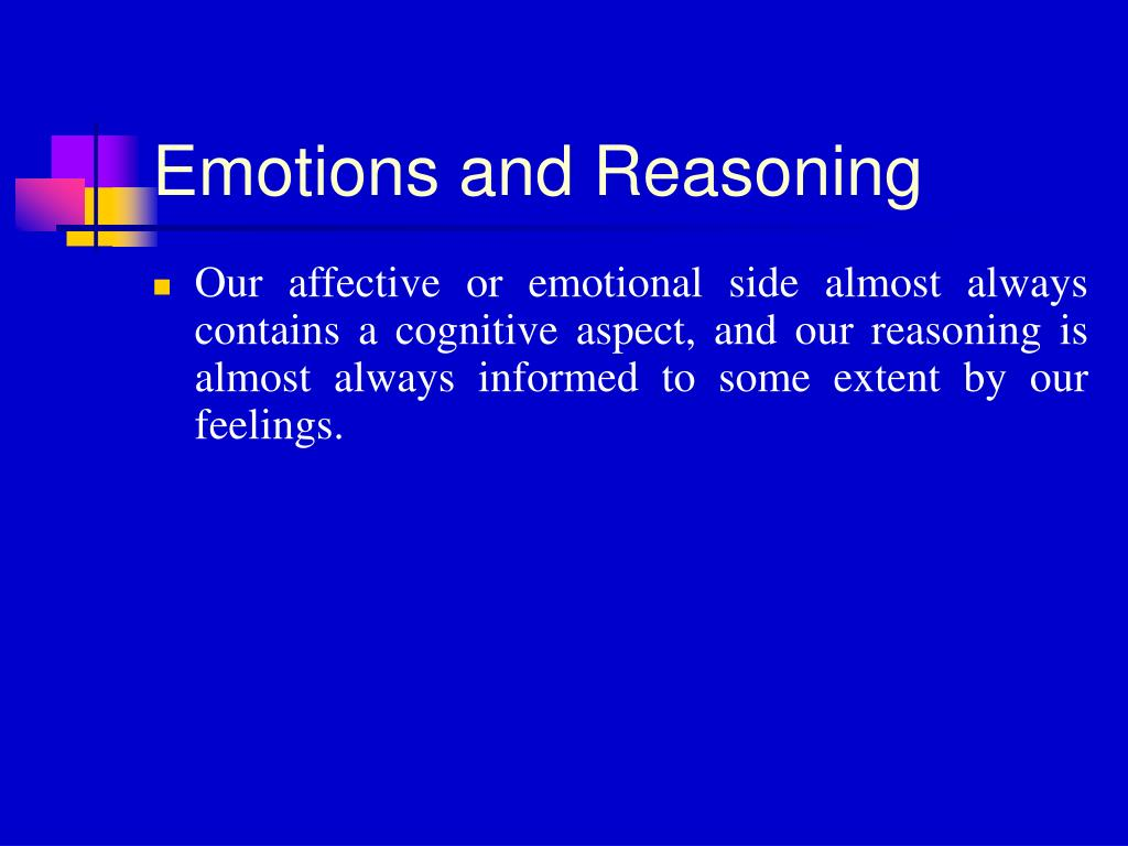 Emotions and Reasoning