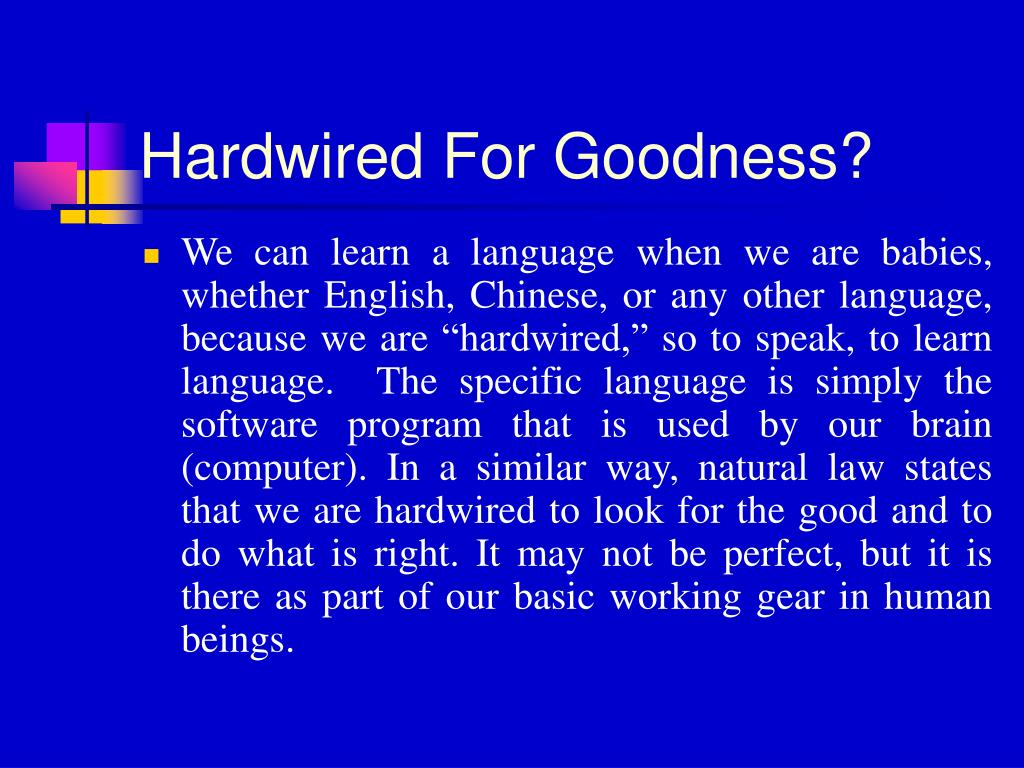 Hardwired For Goodness?