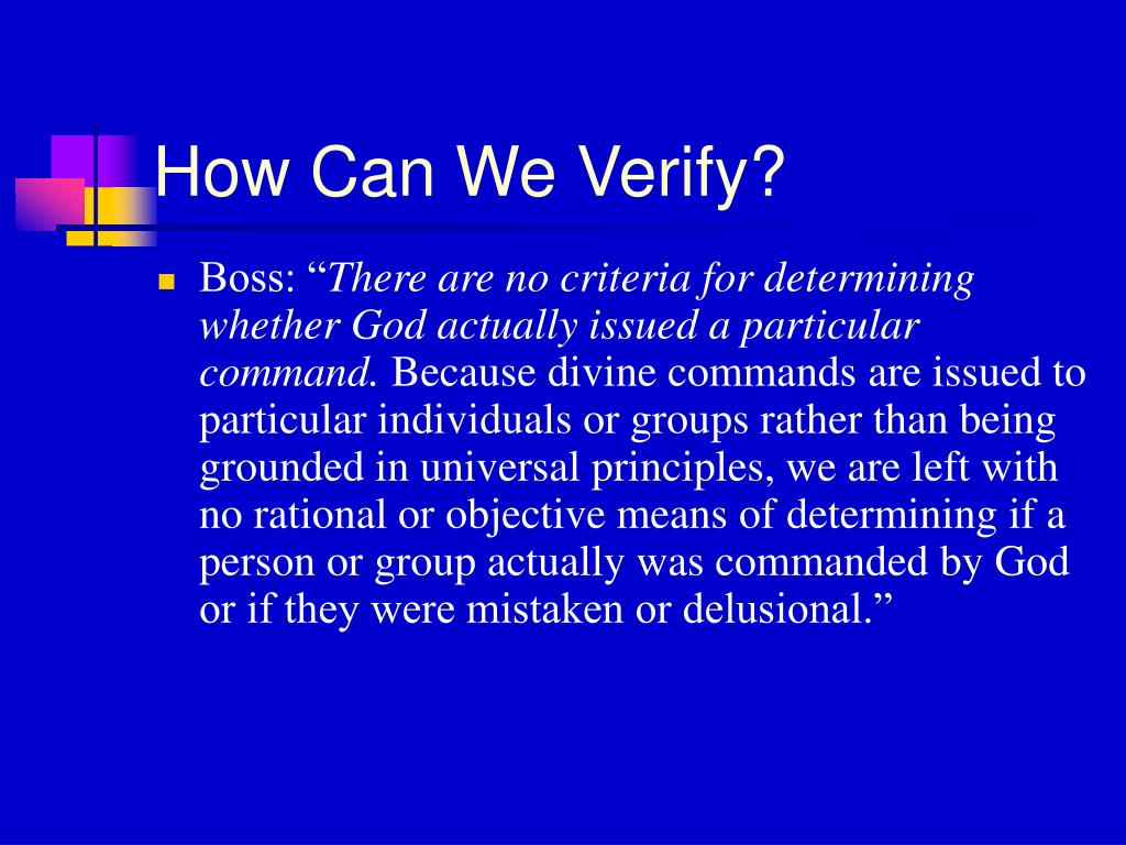 How Can We Verify?
