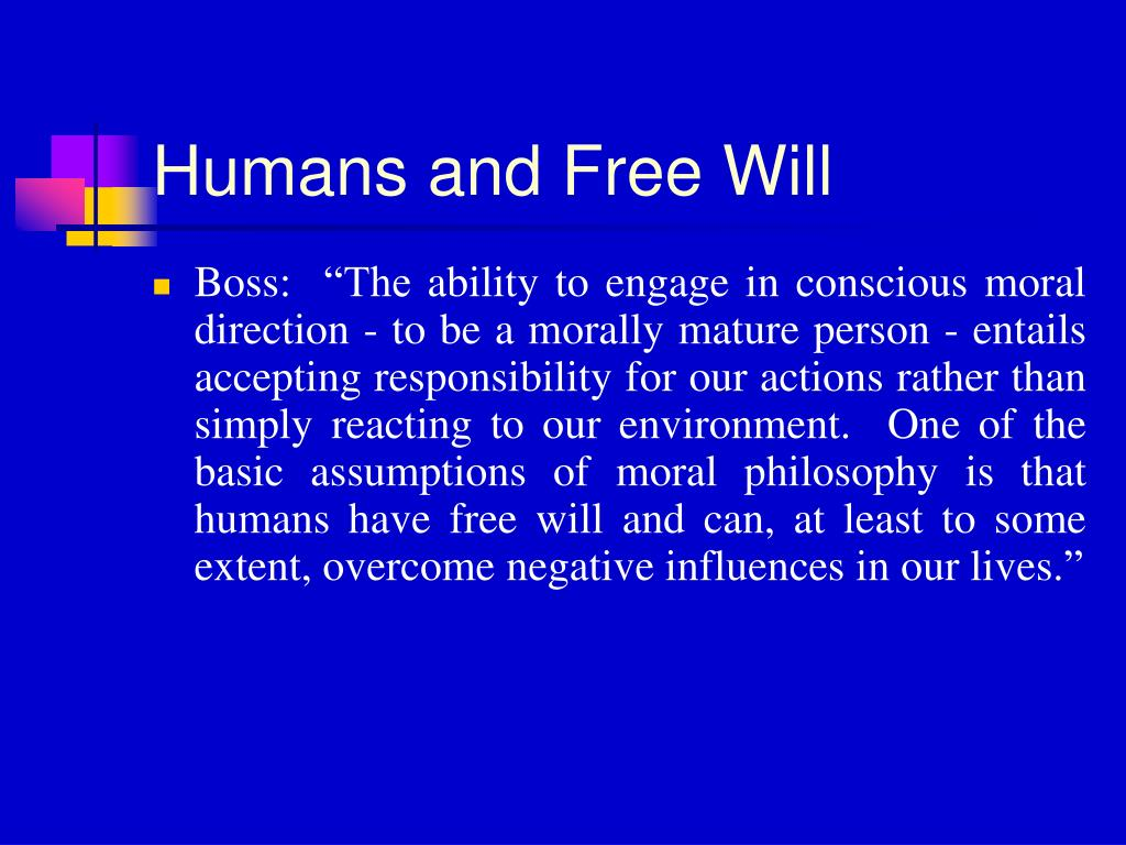 Humans and Free Will